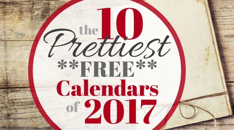 The 10 Prettiest *FREE* Calendars of 2017